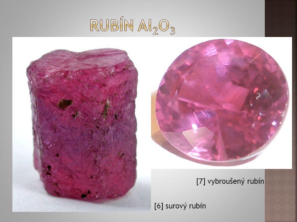Rubín Al2O3 [7] vybroušený rubín [6] surový rubín